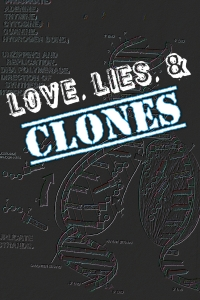 love, lies & clones cover 3