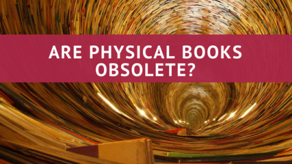 are physical books obsolete_